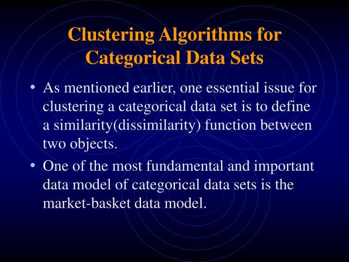 clustering algorithms for categorical data sets n.