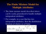the finite mixture model for multiple attributes