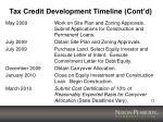 tax credit development timeline cont d