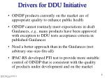 drivers for ddu initiative