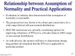 relationship between assumption of normality and practical applications