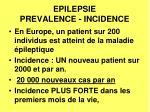 epilepsie prevalence incidence