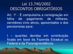 lei 13 740 2002 descontos obrigat rios