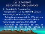 lei 13 740 2002 descontos obrigat rios4