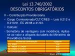lei 13 740 2002 descontos obrigat rios5