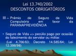 lei 13 740 2002 descontos obrigat rios6