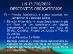 lei 13 740 2002 descontos obrigat rios7