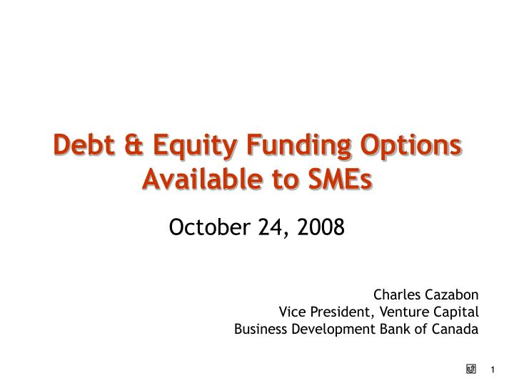 debt equity funding options available to smes n.