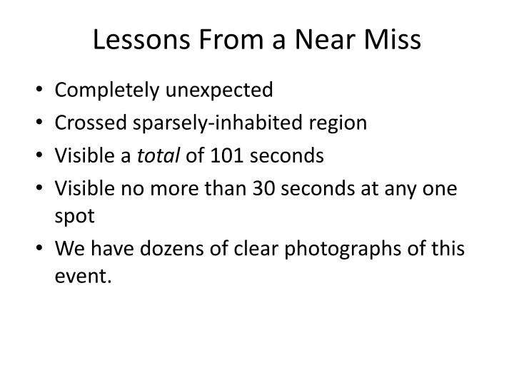 Lessons From a Near Miss