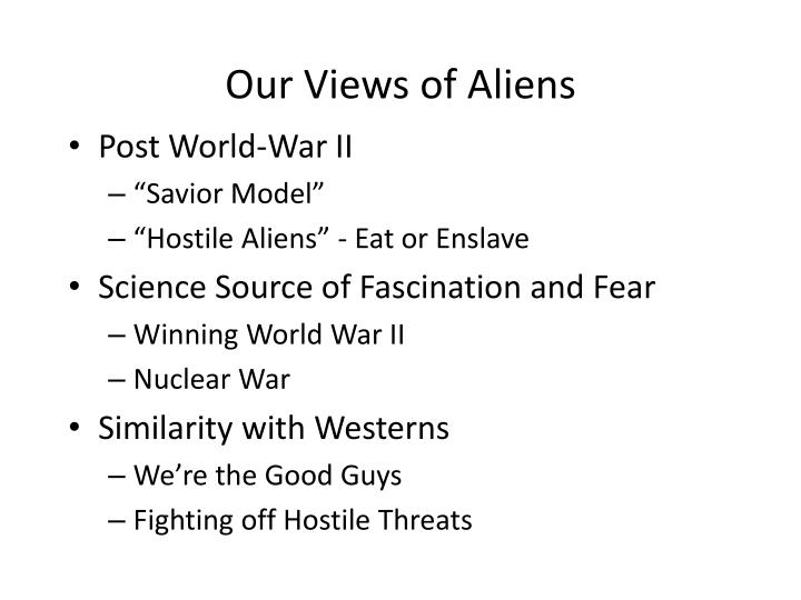 Our Views of Aliens