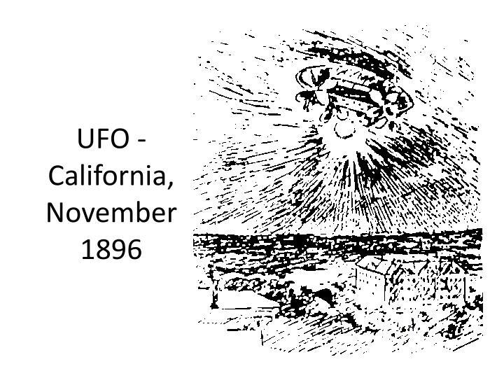 UFO - California, November 1896