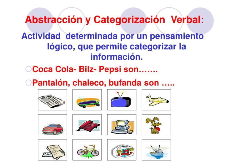 Abstracción y Categorización  Verbal