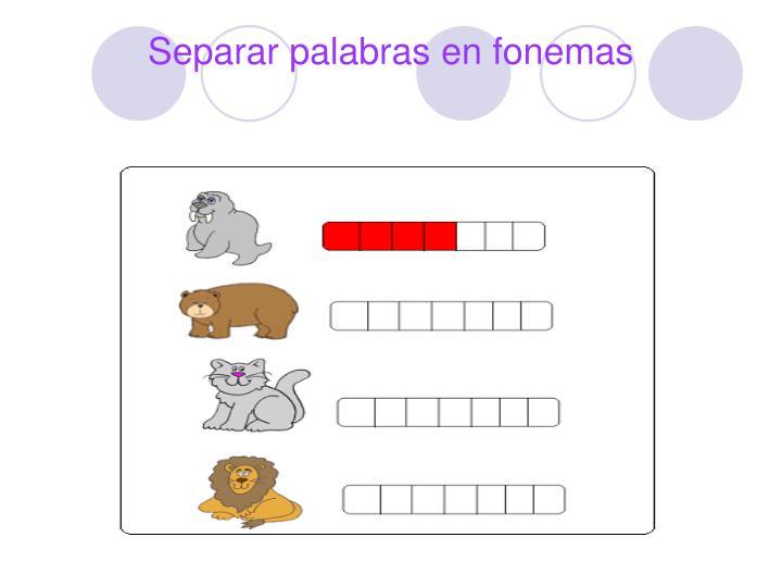 Separar palabras en fonemas