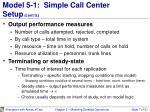 model 5 1 simple call center setup cont d2