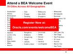 attend a bea welcome event 70 cities across all geographies