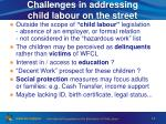 challenges in addressing child labour on the street