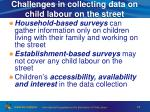 challenges in collecting data on child labour on the street