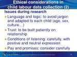 ethical considerations in child labour data collection 2