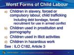 worst forms of child labour