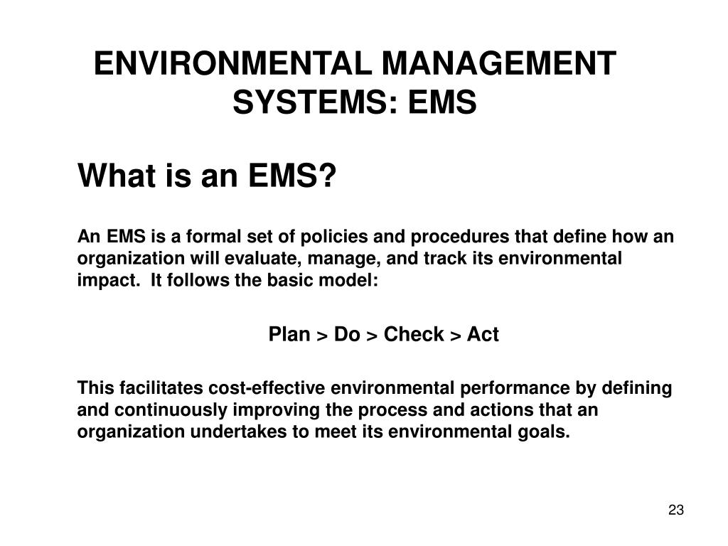 ENVIRONMENTAL MANAGEMENT SYSTEMS: EMS