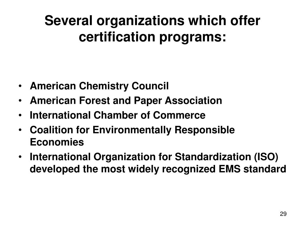 Several organizations which offer certification programs: