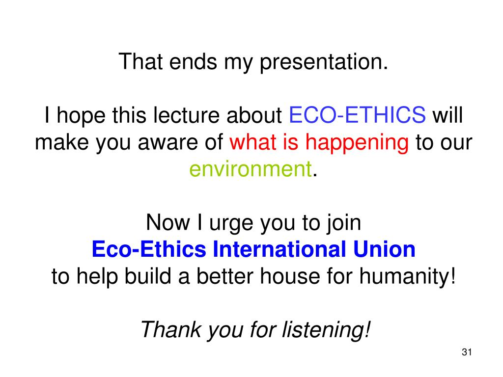 That ends my presentation.