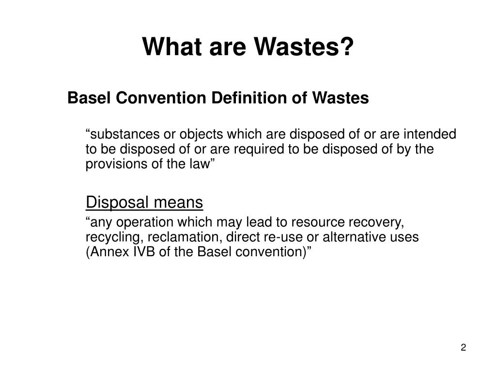 What are Wastes?