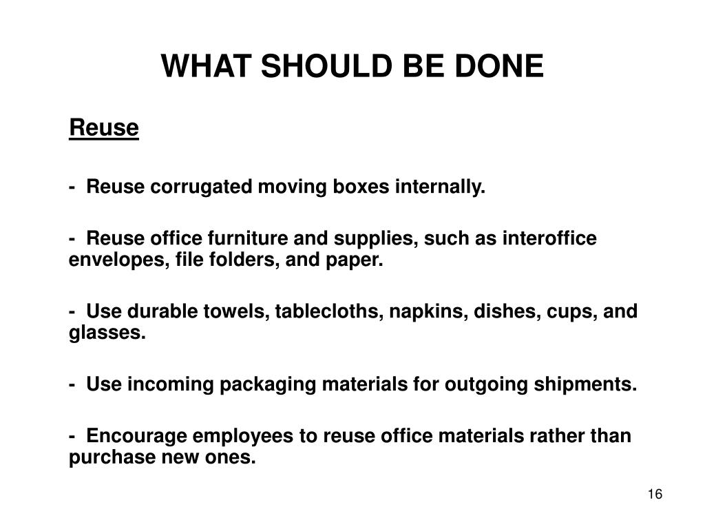 WHAT SHOULD BE DONE