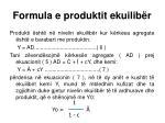 formula e produktit ekuilib r