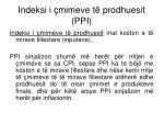 indeksi i mimeve t prodhuesit ppi