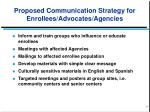 proposed communication strategy for enrollees advocates agencies
