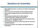 questions for committee