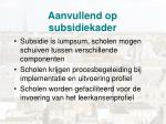 aanvullend op subsidiekader