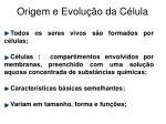 origem e evolu o da c lula