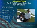orientation flights the o flight program motto safe fun educational