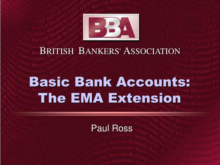 basic bank accounts the ema extension n.