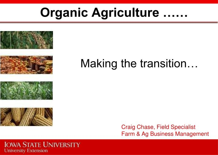 organic agriculture n.