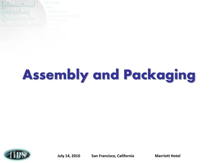 assembly and packaging n.