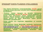 standart dosya plan n n uygulanmas17