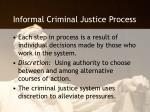 informal criminal justice process