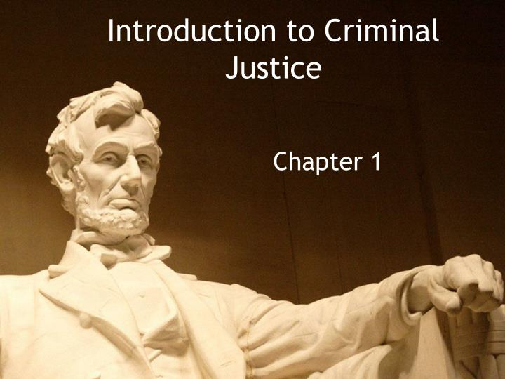 introduction to criminal justice n.