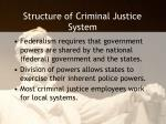 structure of criminal justice system