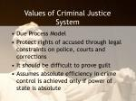 values of criminal justice system