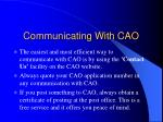 communicating with cao