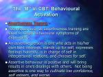 the b in cbt behavioural activation11