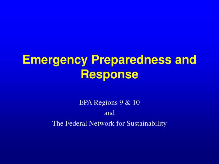 emergency preparedness and response n.
