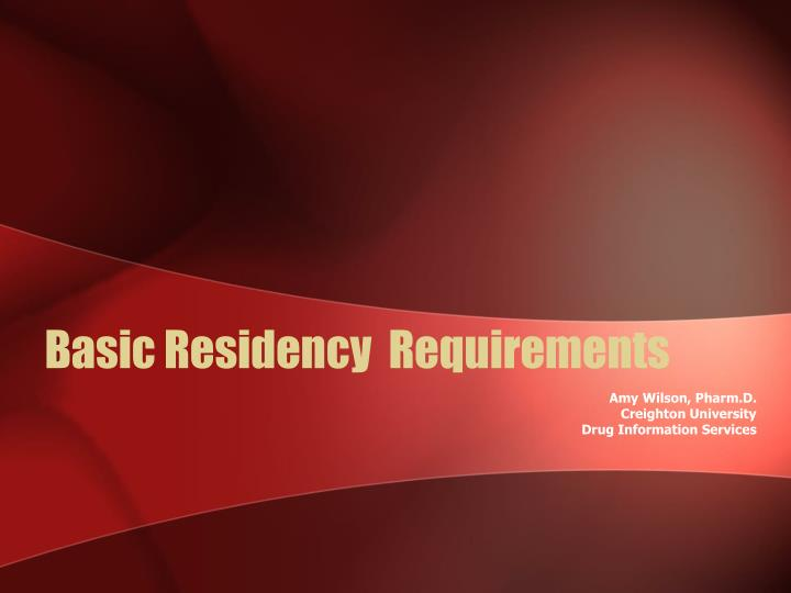 basic residency requirements n.