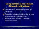 comparaison conomique thanol vs biodiesel