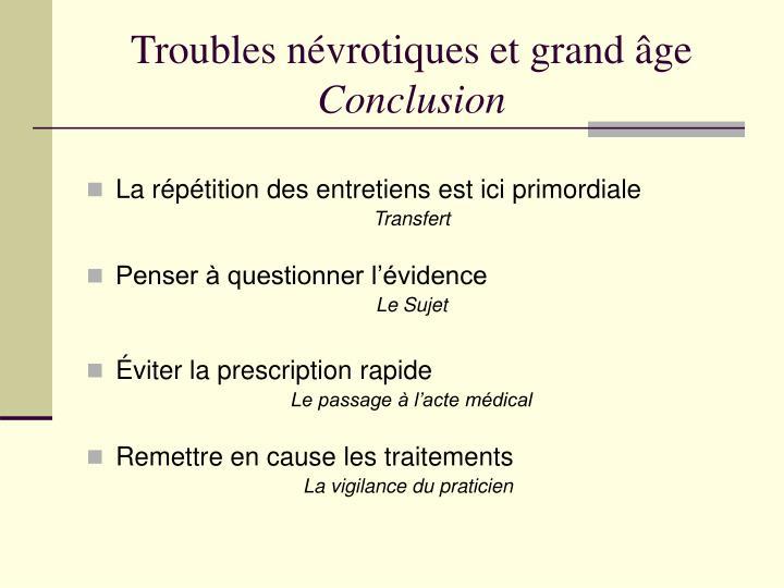 Troubles névrotiques et grand âge