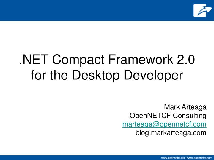 net compact framework 2 0 for the desktop developer n.